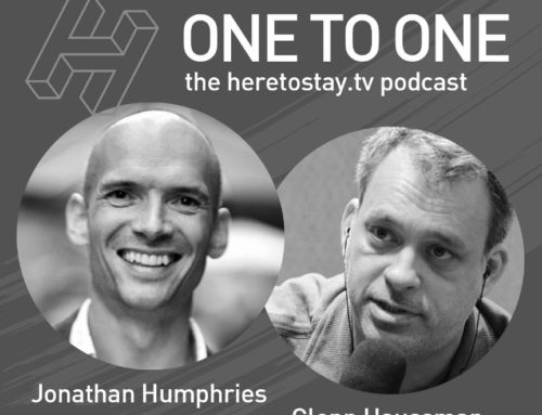A conversation with Jonathan Humphries – HeretostayTV