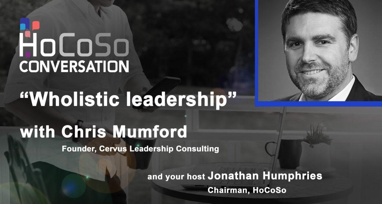 Podcast Wholistic leadership - with Chris Mumford