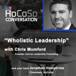 Podcast Wholistic Leadership - with Chris Mumford
