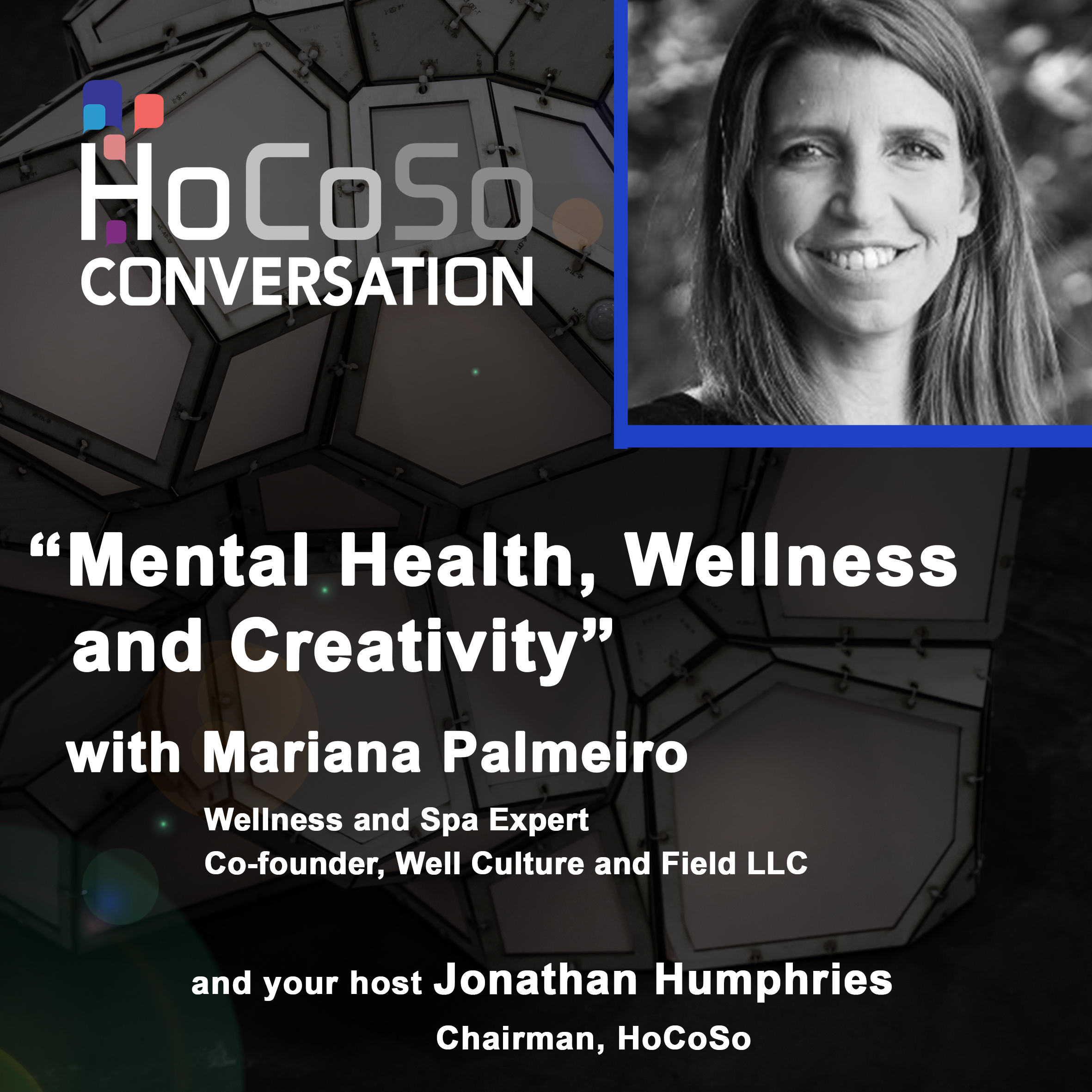 Podcast Mental Health, Wellness and Creativity with Mariana Palmeiro