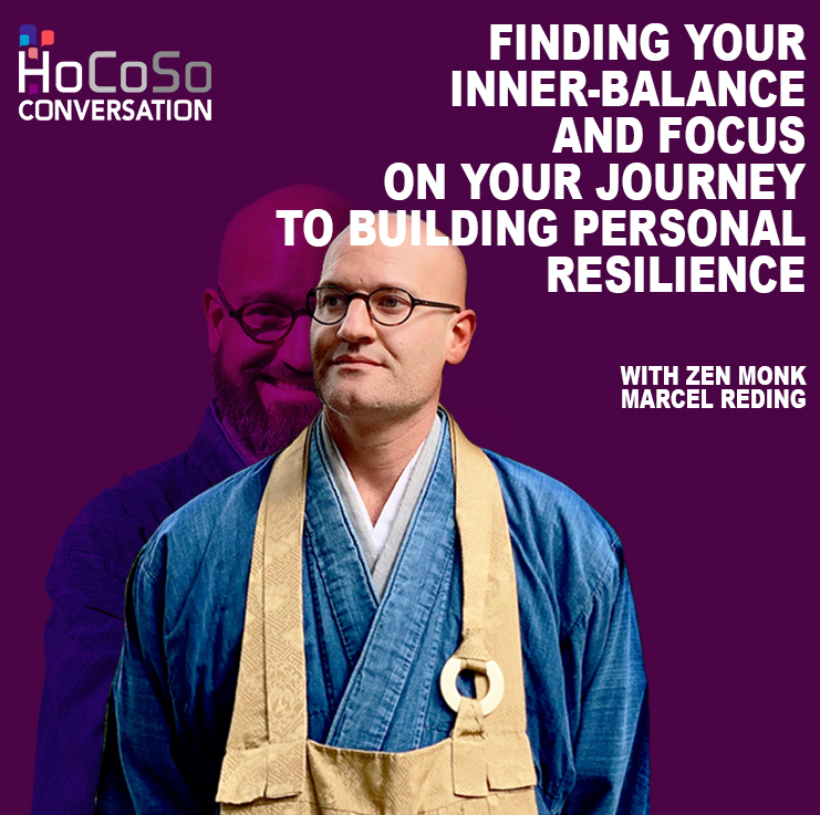 Finding inner balance and focus on your journey to building personal resilience - with Zen Monk, Marcel Reding
