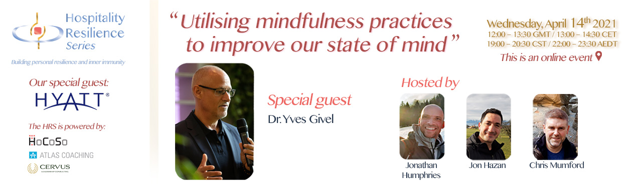 Utilising mindfulness practices with Dr. Yves Givel for the Hospitality Resilience Series