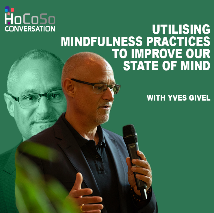 Utilising mindfulness practices to improve our state of mind - with Yves Givel, for the HRS