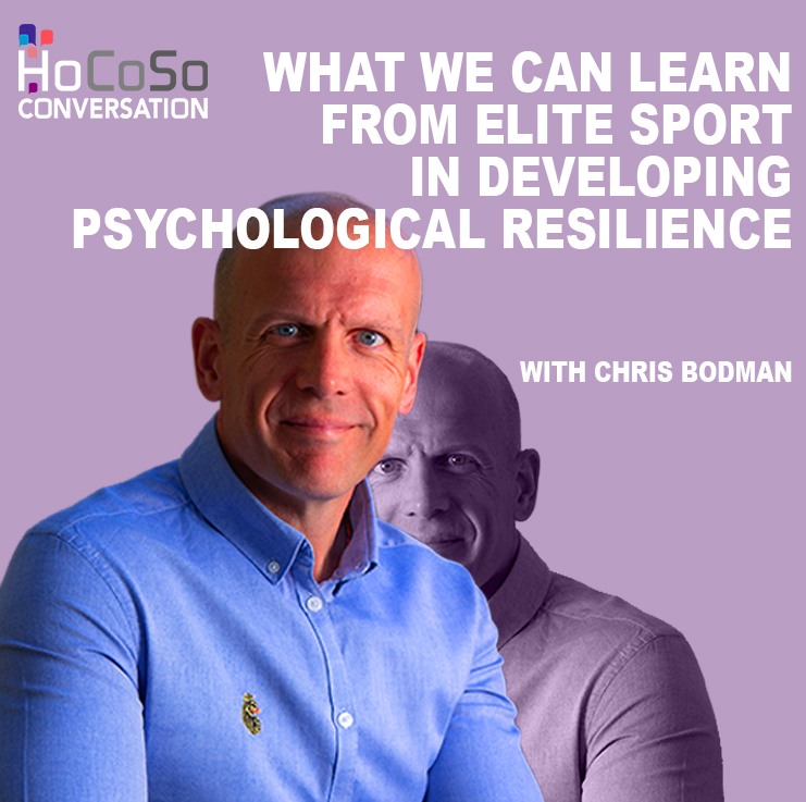 What we can learn from Elite Sport in developing our Psychological Resilience - with Chris Bodman