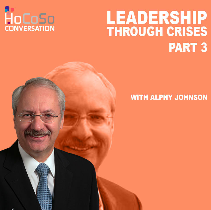 Podcast Leadership through crisis - Part 3 - with Alphy Johnson