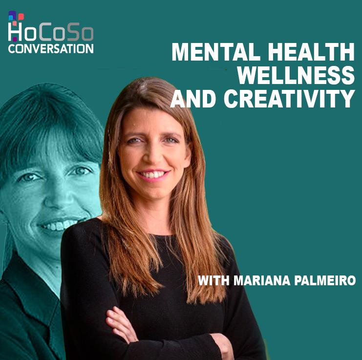 Mental health, creativity, and wellbeing with Mariana Palmeiro