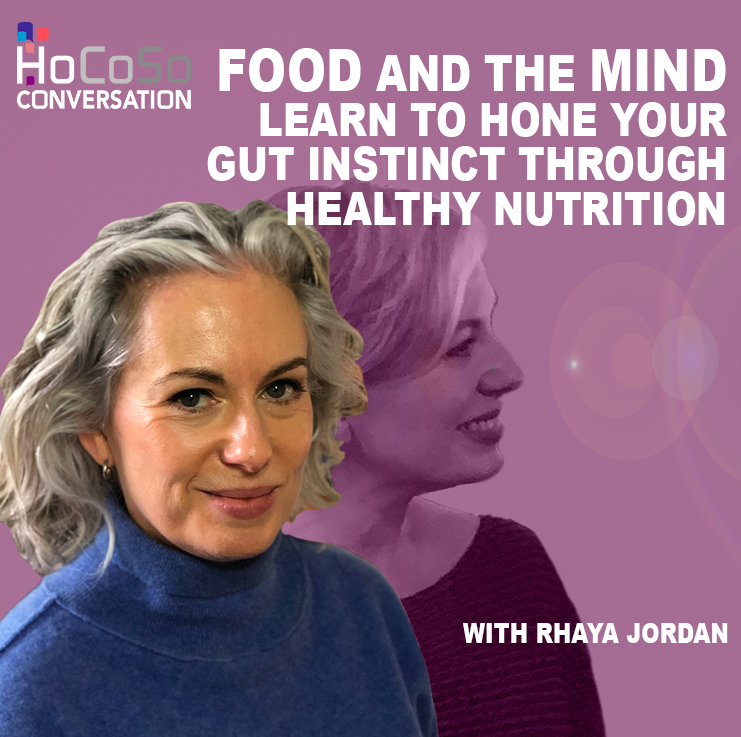 Podcast on Food and Mind, honing your gut instinct - with Rhaya Jordan for the Hospitality Resilience Series