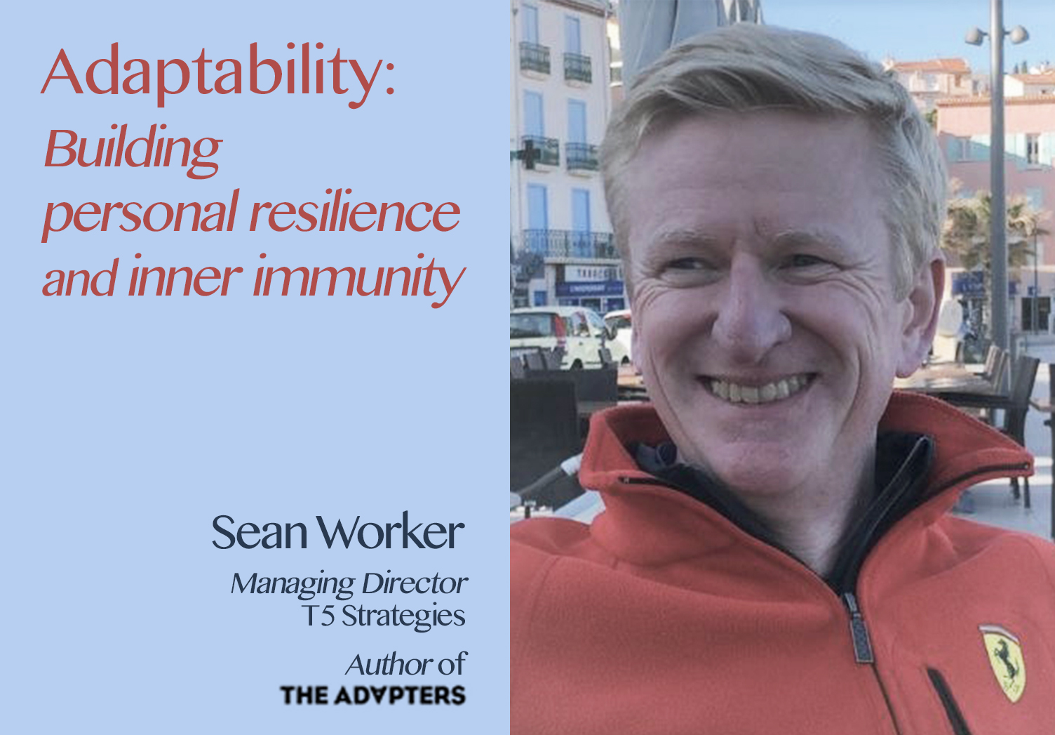 The Hospitality Resilience Series on Adaptability with Sean Worker