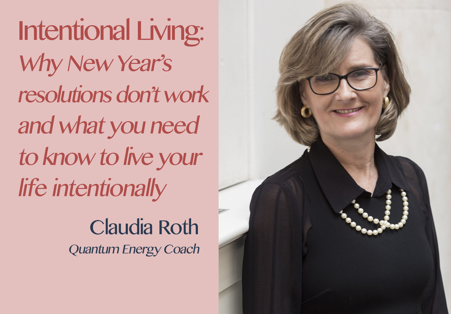 The Hospitality Resilience Series on Intentional Living with Claudia Roth